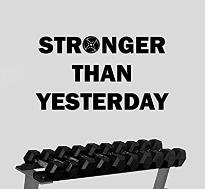 Stronger Than Yesterday Wall Decal Gym Motivational Quote Sticker Inspirational Vinyl Art Decorations for Home Sports Room Fitness Training Center Studio Decor fgm6