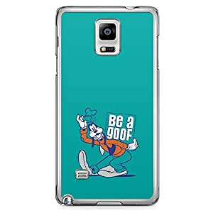 Loud Universe Be A Goof Samsung Note 4 Case Goofie Samsung Note 4 Cover with Transparent Edges