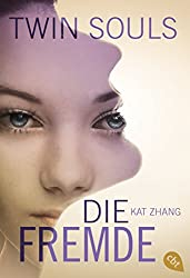 Twin Souls - Die Fremde: Band 3 (Zhang, Kat: Twin Souls) (German Edition)