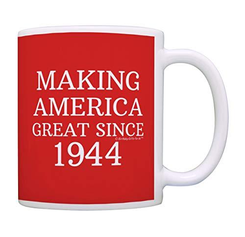 75th Birthday Gifts Making America Great Since 1944 Funny 75th Birthday Party Supplies 75th Birthday Gag Gift Coffee Mug Tea Cup Red