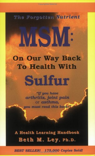 MSM: On Our Way Back to Health with Sulfur - Tablets Sulfur