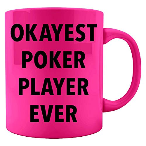 Okayest Poker Player Ever Sarcastic Funny Saying Office Gift - Colored Mug