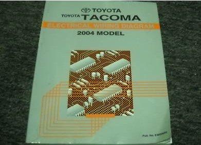 2004 Toyota TACOMA TRUCK Electrical Wiring Diagram Service Shop Manual EWD