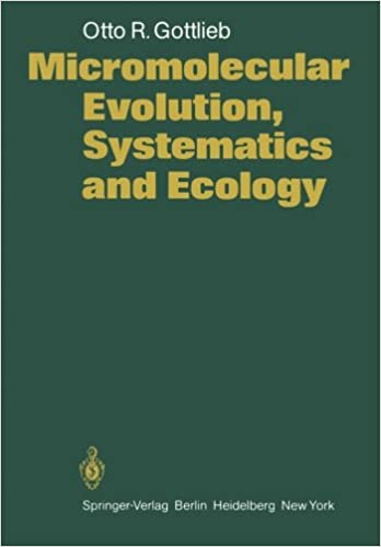 micromolecular evolution systematics and ecology an essay by micromolecular evolution systematics and ecology an essay by professor dr otto richard gottlieb auth