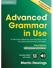 Advanced Grammar in Use Book with Answers and Interactive eBook 3rd Edition: A Self-study Reference and Practice Book for Advanced Learners of English