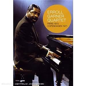 Erroll Garner Quartet Paris 1972 / Copenhagen 1971