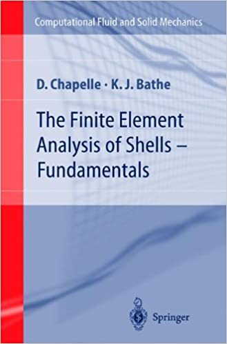 The Finite Element Analysis of Shells: Fundamentals