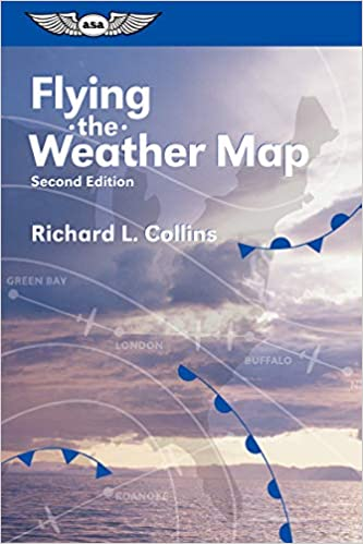 Flying Weather Map.Flying The Weather Map General Aviation Reading Series Richard L