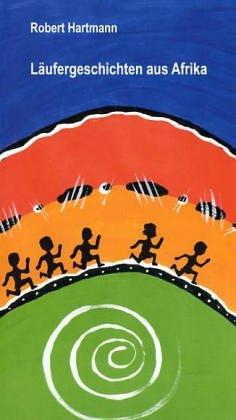 Läufergeschichten aus Afrika