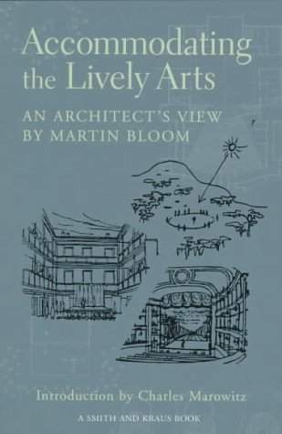 Accommodating the Lively Arts: An Architect's View
