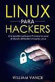 Read Online Linux para hackers: Una guía completa para principiantes para el mundo del hackeo utilizando Linux (Spanish Edition) Epub