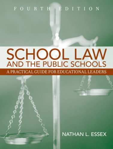School Law and the Public Schools: A Practical Guide for Educational Leaders Value Package (includes MyLabSchool Student Access )
