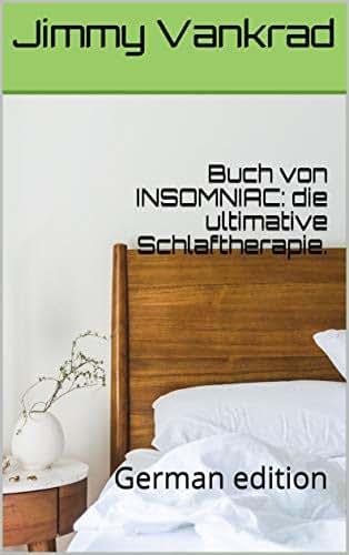 Buch von INSOMNIAC: die ultimative Schlaftherapie.: German edition