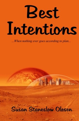 Read Online Best Intentions: When Nothing Ever Goes According to Plan pdf epub