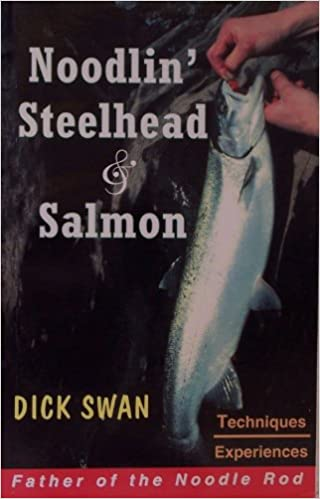 Book Noodlin Steelhead and Salmon