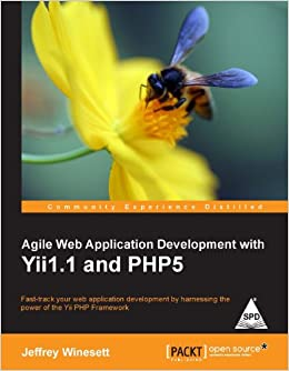 Agile web application development with yii1. 1 and php5, jeffrey.