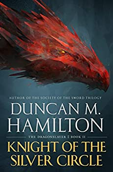 Knight of the Silver Circle by Duncan M. Hamilton science fiction and fantasy book and audiobook reviews