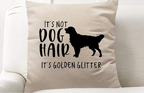 ChristBess It's Not Dog Hair It's Golden Retriever Glitter Decor Pillow Cover, Golden Retriever, Dog Home Decor, Pet Friendly, Decorative Pillow Cover ()