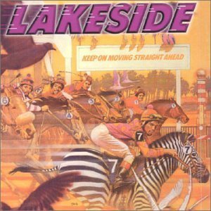 Keep on Moving Straight Ahead Import edition by Lakeside (1999) Audio CD ()
