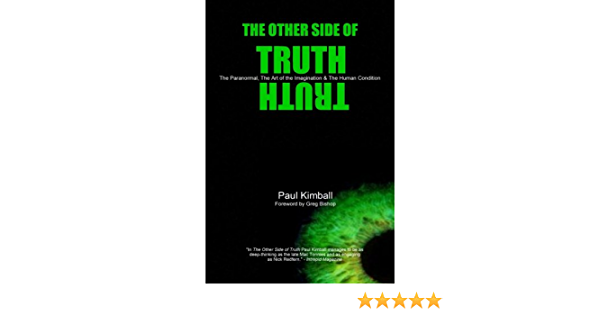 The Other Side of Truth: The Paranormal, The Art of the ...