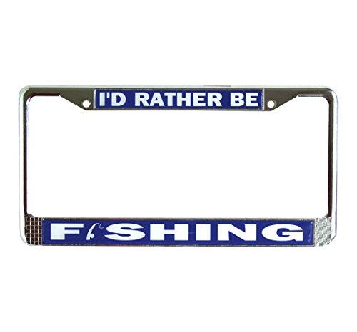 I'd Rather Be Fishing Chrome License Plate Frame Holder ()