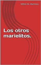 Los otros marielitos. (Spanish Edition)