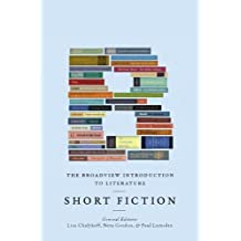The Broadview Introduction to Literature: Short Fiction