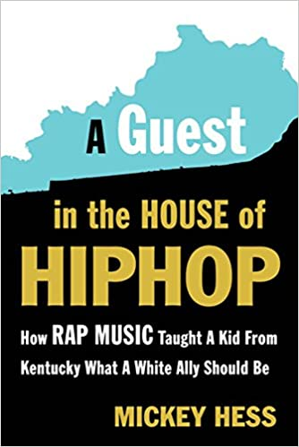 How Rap Music Taught a Kid from Kentucky What a White Ally Should Be A Guest in the House of Hip-Hop