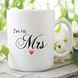 Mrs Mug I'm His Mrs Cup Wedding Gift Present Funny Novelty Gifts Marriage