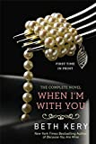 When I'm With You: A Because You Are Mine Novel (Because You Are Mine Series Book 2)