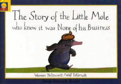 The Story of the Little Mole Who Knew It Was None of His Business pdf