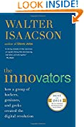 #9: The Innovators: How a Group of Hackers, Geniuses, and Geeks Created the Digital Revolution