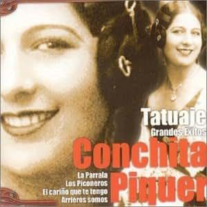 Concha Piquer - Tatuaje: Grandes Exitos - Amazon.com Music
