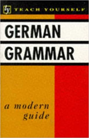 German Grammar (Teach Yourself)