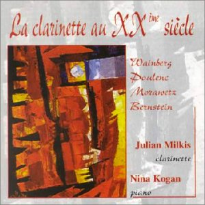 wainberg-poulenc-morawtez-bernstein-la-clarinette-au-vingtieme-siecle