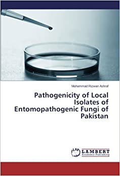 Pathogenicity of Local Isolates of Entomopathogenic Fungi of Pakistan