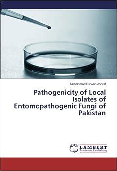 Pathogenicity of Local Isolates of Entomopathogenic Fungi of Pakistan