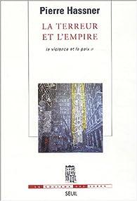La violence et la paix. Tome 2 : La terreur et l'empire par Pierre Hassner