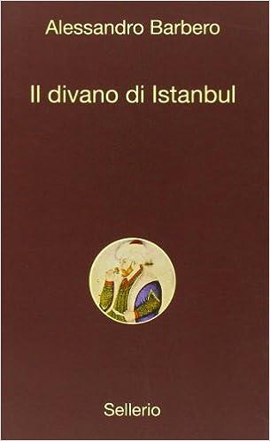Il Divano Di Istanbul.Il Divano Di Istanbul 9788838925382 Amazon Com Books