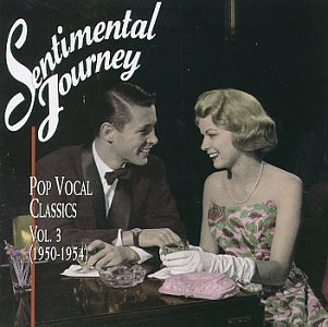 Sentimental Journey: Pop Vocal Classics, Vol. 3 (Sentimental Journey Big Band)
