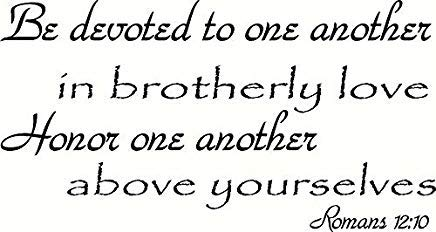 LilithCroft99 Romans 12:10 Wall Art, Be Devoted to One Another in Brotherly Love, Honor One Another Above Yourselves Wall Decals Quotes for Kids Rooms Bedrooms Wall Decor Wall Stickers (Be Devoted To One Another In Brotherly Love)
