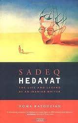 Sadeq Hedayat: The Life and Legend of an Iranian Writer