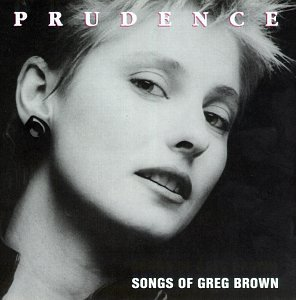 Prudence-Songs of Greg Brown by Red House