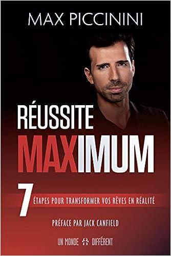 Amazon Fr Réussite Maximum Max Piccinini Jack Canfield
