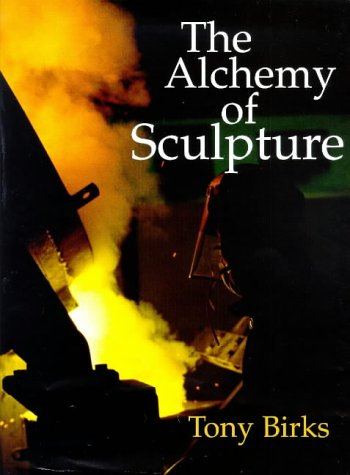 The Alchemy of Sculpture (Pangolin Editions)