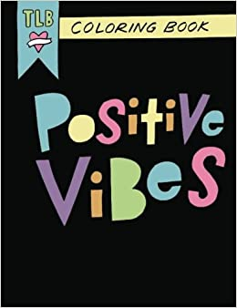 positive vibes affirmations and random acts of kindness