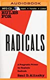 img - for Rules for Radicals: A Practical Primer for Realistic Radicals by Saul D. Alinsky (2015-08-11) book / textbook / text book