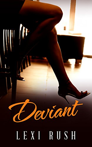 Deviant: (Book 1: Hot Wife, Cuckold, Deviant Behavior Better Than a Porno Video and a TRUE STORY) -