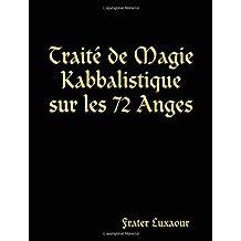 Traite De Magie Kabbalistique Sur Les 72 Anges