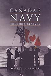 Canada's Navy: The First Century (History)
